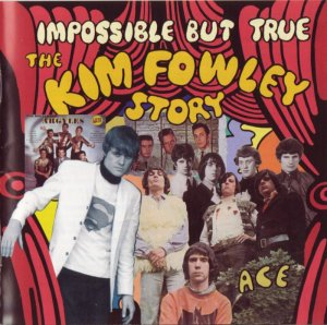 V.A - Impossible But True: The Kim Fowley Story (1960-69) (2003)