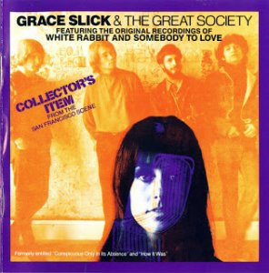 Grace Slick And The Great Society – Collector's Item (1971)