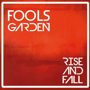 Fool's Garden - Rise And Fall (2018) (HDtracks)