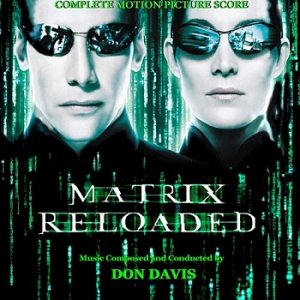 Don Davis - The Matrix: Reloaded OST (Complete Edition) (2003)