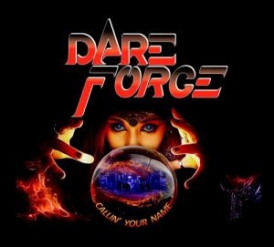 Dare Force - Callin' Your Name (2018)