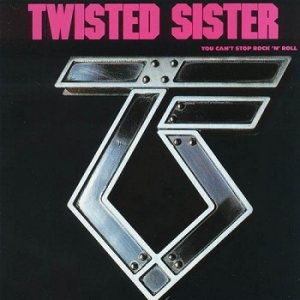 Twisted Sister - You Can't Stop Rock 'n' Roll (1983)