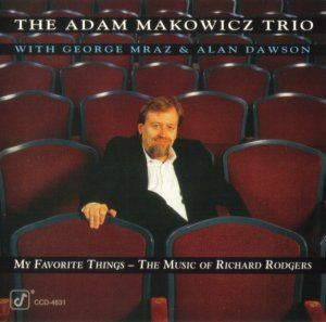 Adam Makowicz Trio - My Favorite Things: The Music of Richard Rodgers (1994)