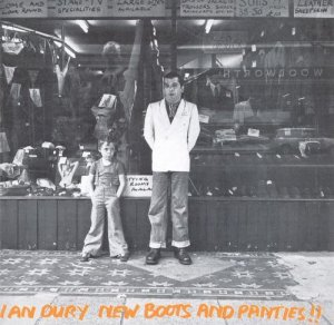 Ian Dury - New Boots And Panties!! (1977) [Reissue 1986]