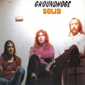 Groundhogs - Solid (1974) [2001]