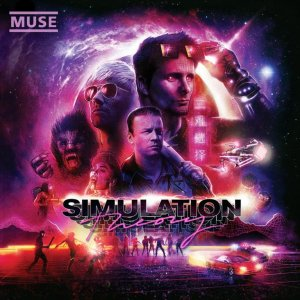 Muse - Simulation Theory (Super Deluxe Edition) [WEB] (2018)