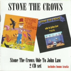 Stone The Crows - Stone The Crows / Ode To John Law 1969-71 [Remastered, 2015]