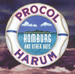 Procol Harum - Homburg And Other Hats (1995)