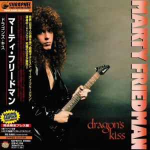Marty Friedman - Dragon's Kiss (1988) [Japan Edit. 2010]