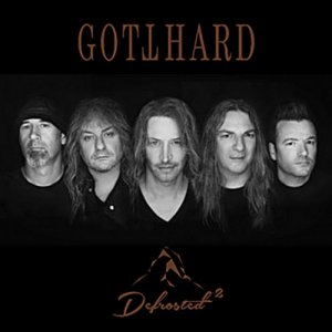 Gotthard - Defrosted 2  (2018) [WEB]