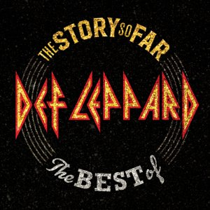 Def Leppard - The Story So Far: The Best Of Def Leppard (Deluxe Edition) (2CD) [WEB] (2018)