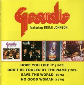 Geordie - 4 Albums Collection [2CD] (2004)