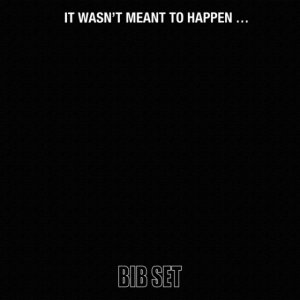 BIB SET -  It Wasn't Meant To Happen... (1969) (Remastered, 2015)