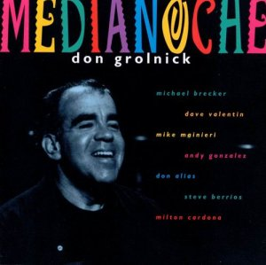 Don Grolnick - Medianoche (1996)