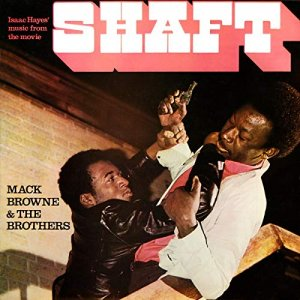 Mack Browne & The Brothers - Isaac Hayes' Music From The Movie Shaft (1971) [Vinyl]