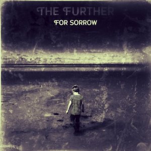 The Further - For Sorrow (2018)