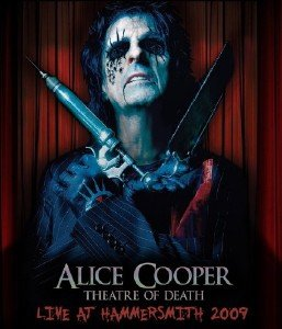 Alice Cooper - Theatre Of Death - Live At Hammersmith (2010) [Blu-ray]