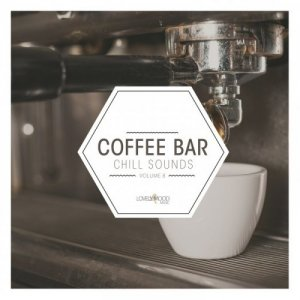 VA - Coffee Bar Chill Sounds Vol 8 (2018)