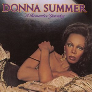 Donna Summer - I Remember Yesterday (2013) [Hi-Res]
