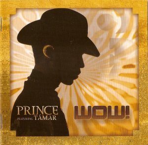 Prince featuring Tamar - Wow! [2CD Set] (2008)