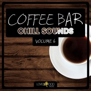 VA - Coffee Bar Chill Sounds Vol 6 (2015)