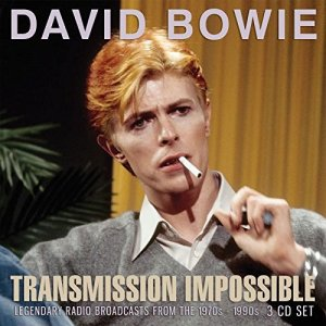 David Bowie - Transmission Impossible: Legendary Radio Broadcasts From The 1970s - 1990s [3CD Remastered Set] (2018)