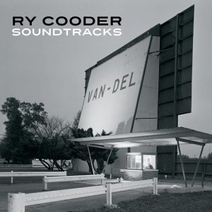 Ry Cooder - Soundtracks [7CD Box Set] (2014)