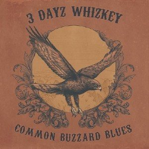3 Dayz Whizkey - Common Buzzard Blues [HD Tracks] (2019)