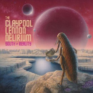 The Claypool Lennon Delirium - South Of Reality (2019) [44.1kHz/24bit]