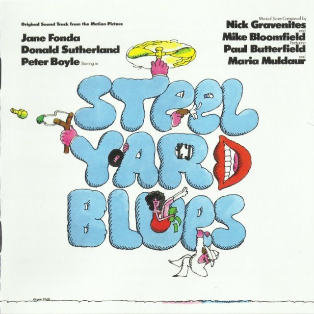 Nick Gravenites And Mike Bloomfield - Steel Yard Blues: Original