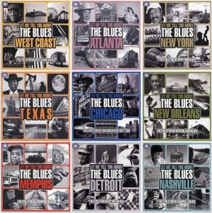 VA - Let Me Tell You About The Blues Collection [9 Albums, 27 CDs] (2009-2011)