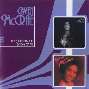 Gwen McCrae - Let's Straighten It Out (1978) / Melody Of Life (1979) [2005]