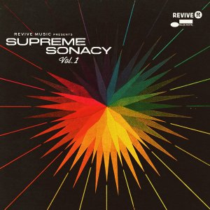 Various Artists - Revive Music Presents: Supreme Sonacy, Vol. 1 (2015)