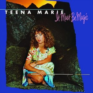 Teena Marie - It Must Be Magic (1981) [Vinyl]