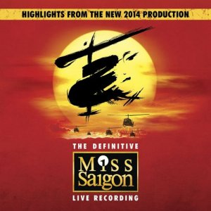 Claude-Michel Schonberg & Alain Boublil - Miss Saigon: The Definitive Live Recording [2CD Set] (2014)