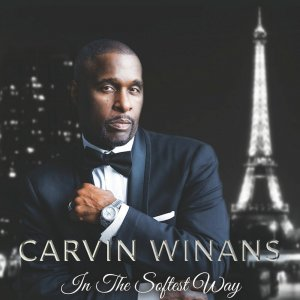 Carvin Winans - In the Softest Way (2019)