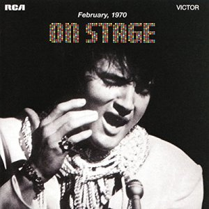 Elvis Presley - On Stage - February, 1970 [2CD Set] (1970) [Reissue 2016]