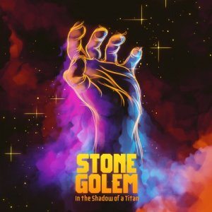 Stone Golem - In The Shadow Of A Titan [WEB] (2019)