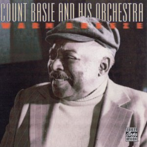 Count Basie and His Orchestra - Warm Breeze (1998)