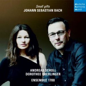 Andreas Scholl, Dorothee Oberlinger & Ensemble 1700 - Bach - Small Gifts (2017)