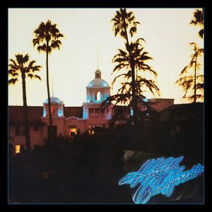 Eagles - Hotel California (40th Anniversary Expanded Edition) [1976/2017,24bit/96kHz]
