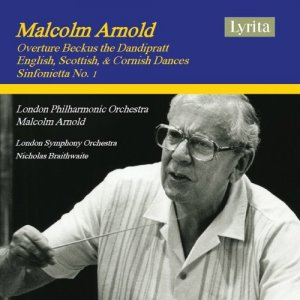 London Philharmonic Orchestra, Malcolm Arnold - Arnold: Beckus the Dandipratt, Dances & Sinfonietta No. 1 (2019) [Hi-Res]