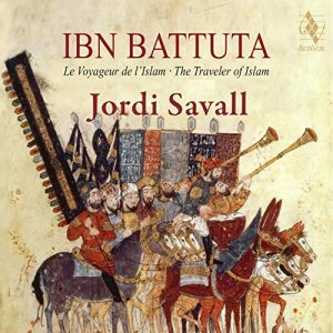 Jordi Savall, Hesperion XXI - Ibn Battuta: The Traveler of Islam (2019) [24bit/88.2kHz]