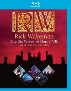 Rick Wakeman - The Six Wives of Henry VIII - Live at Hampton Court Palace (2009) [Blu-ray]