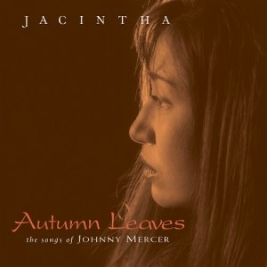 Jacintha - Autumn Leaves: The Songs of Johnny Mercer (2009) [DSD64 - DSF]