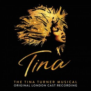 VA - Tina: The Tina Turner Musical (Original London Cast Recording) (2019) [Hi-Res]