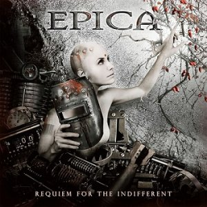 Epica - Requiem For The Indifferent (Limited Edition) (2012)