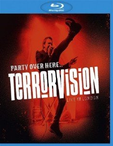Terrorvision - Party over Here...Live in London (2019) [Blu-ray 1080i]