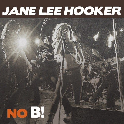 Jane Lee Hooker - No B! (2016) [44.1kHz/24bit]