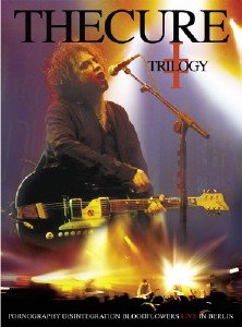 The Cure - Trilogy - Live in Berlin (2009) [Blu-ray]